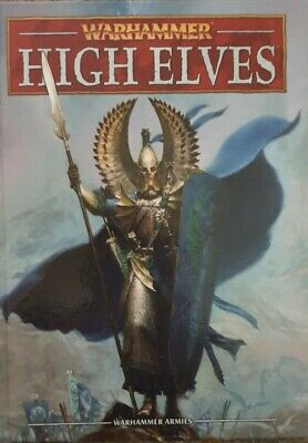 Warhammer Fantasy High Elves Elf Army Book Codex 8th Edition • 45£