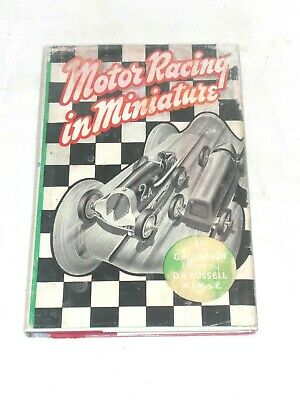 RARE BOOK,  MOTOR RACING IN MINIATURE  By DEASON & RUSSELL, BRITISH TETHER CARS  • 30£