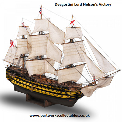 Deagostini Lord Nelson's Victory • 9.95£
