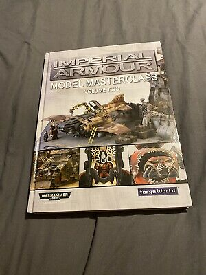 Imperial Armour Model Masterclass Volume 2, Warhammer 40K, ForgeWorld • 0.99£