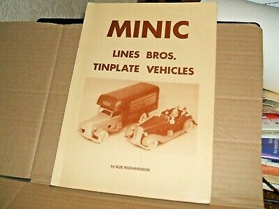 Minic Lines Bros. Tinplate Vehicles Reference Book By Sue Richardson 146 Pages • 9.99£