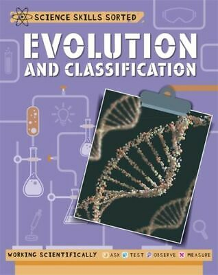 Science Skills Sorted!: Evolution And Classification INTACT Claybourne Anna • 16.73£