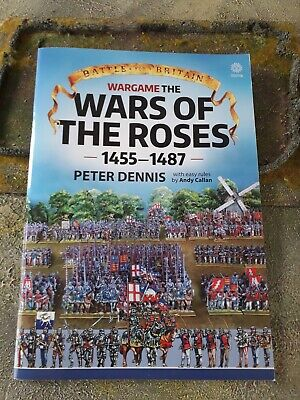 Wargame The War Of The Roses 1455-1487 By Peter Dennis & Andy Callan. • 6.99£