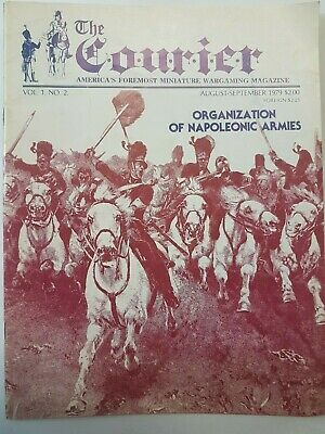 THE COURIER MAGAZINE - VOL.1 Number 2 - ORGANIZATION OF NAPOLEONIC ARMIES • 5£