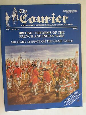 THE COURIER MAGAZINE - VOL.VIII Number 6 -BRITISH UNIFORMS OF FRENCH/INDIAN WARS • 7.50£