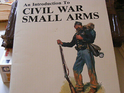 An Introduction To ACW Small Arms : Coates And Thomas • 3.75£