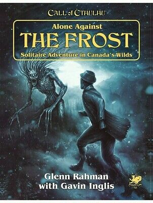 Call Of Cthulhu Alone Against The Frost Solo RPG Roleplaying Game Chaosium • 17.99£