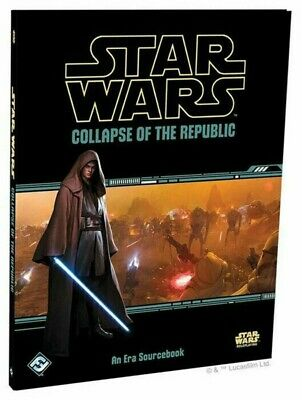 Star Wars Collapse Of The Republic A New Era Sourcebook RPG Roleplaying Game • 34.99£