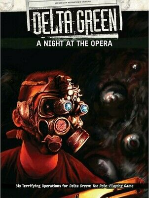 Delta Green RPG A Night At The Opera Roleplaying Game Arc Dream Cthulhu • 32.99£