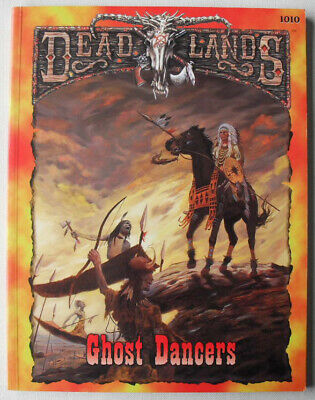 Ghost Dancers. Dead Lands Weird Old West. Pinnacle Entertainment Group.  • 5£