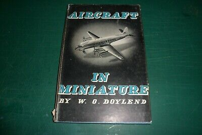 Aircraft In Miniature W.o.doylend M.a.p. 1957.h/b With Dustjacket 116 Pages  • 5.50£