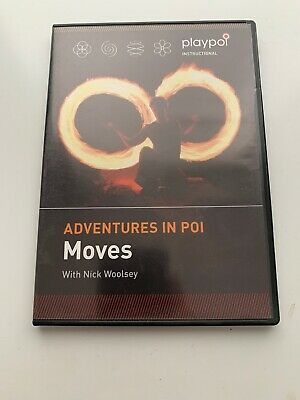 Adventures In Poi MOVES With Nick Woolsey (playpoi Instructional Dvd) • 10£