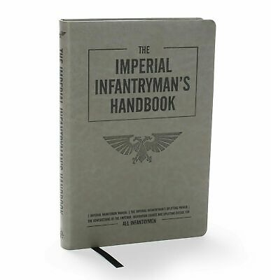 Games Workshop Warhammer 40k The Imperial Infantryman's Handbook BNIB New Book • 49.99£