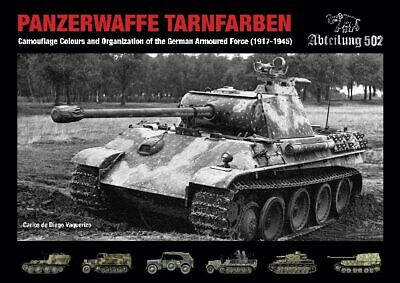 Panzerwaffe Tarnfarbe: Camouflage Colours And Organization Of The German Armo... • 26£