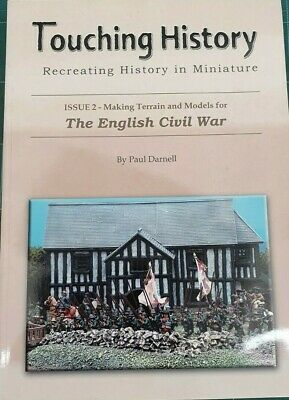 Touching History - The English Civil War - Recreating History In Miniature • 7.50£