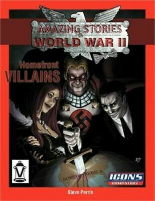 Amazing Stories Of World War II: Homefront Villains • 22.99£