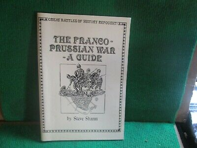 The Franco Prussian War A Guide • 3.99£