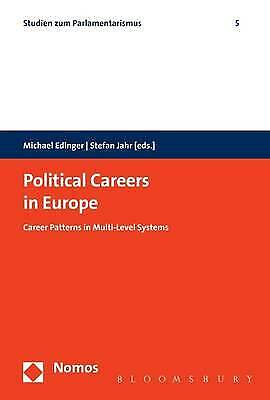 Political Careers In Europe: Career Patterns In Multi-Level Systems, Edinger, Mi • 64.59£