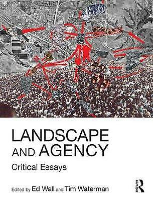 Landscape And Agency, Ed Wall • 35.60£