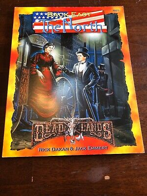 Deadlands - The Weird West Roleplaying Game - Back East The North • 24.99£