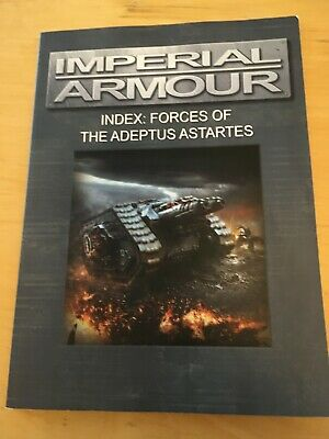 Warhammer - Imperial Armour - Index: Forces Of The Adeptus Astartes • 4.99£